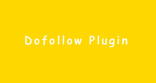 Dofollow Plugin