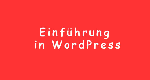 einfuehrung-wordpress