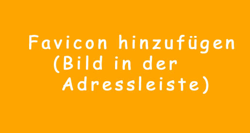 WordPress Favicon Bild in Adressleiste einfuegen