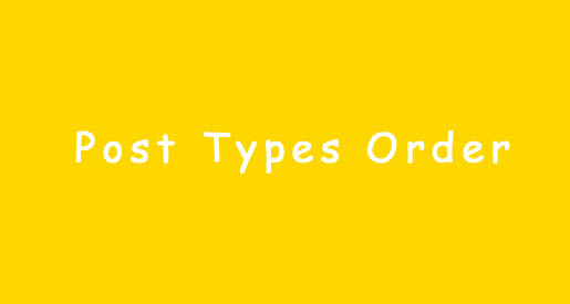 Post Types Order