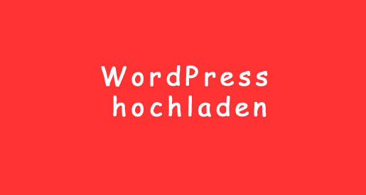 WordPress hochladen