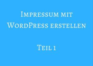 Impressum mit WordPress erstellenTeil 1 - Sandra Messer
