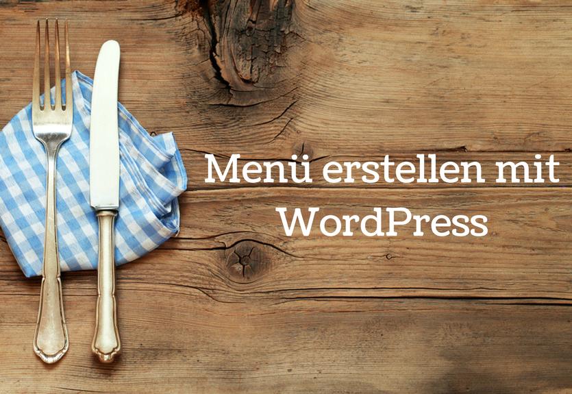 Menü erstellen mit WordPress